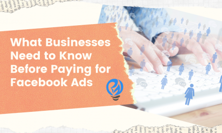 What Businesses Need to Know Before Paying for Facebook Ads