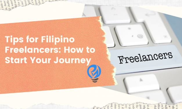 Tips for Filipino Freelancers: How to Start Your Journey