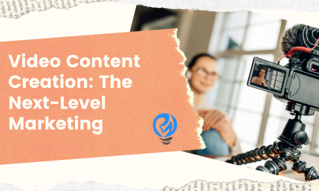Video Content Creation: The Next-Level Marketing