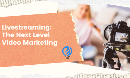 Livestreaming: The Next Level Video Marketing